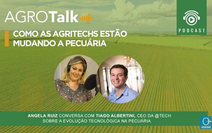 Podcast Agrotalk: Como as agritechs estão mudando a pecuária