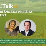 Podcast Agrotalk: A importância da pecuária no Brasil