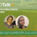 Podcast Agrotalk: Controle biológico e os resultados no campo